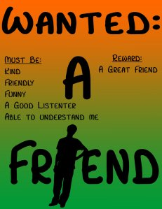 Friend Want Ad